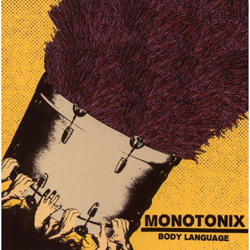 Monotonix Body Language
