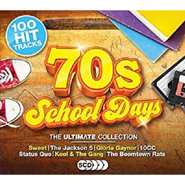 Various '70s Schooldays: The Ultimate Collection [2017]