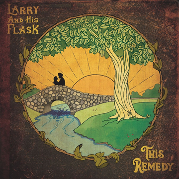 Larry And His Flask This Remedy