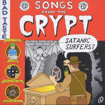 SATANIC SURFERS SONGS FROM THE CRYPT