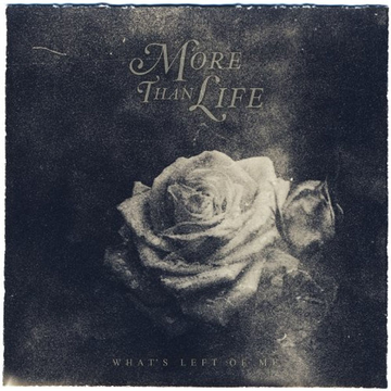 More Than Life Alive AG Whats Left Of Me CD Indie More Than Life