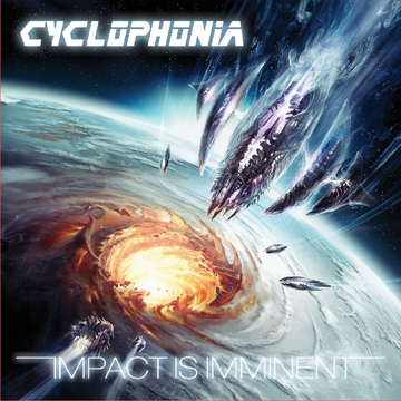 Cyclophonia Impact Is Imminent