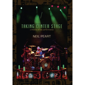Neil peart Taking Center Stage: Neil Peart (3DVD)