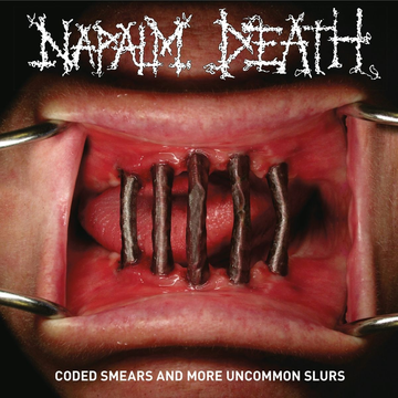 Napalm Death Coded Smears And More Uncommon Slurs