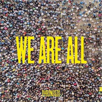 Phronesis We Are All