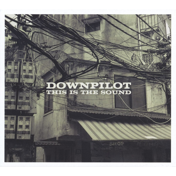 Downpilot This Is the Sound