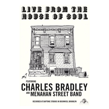 Bradley,Charles Live From The House Of Soul