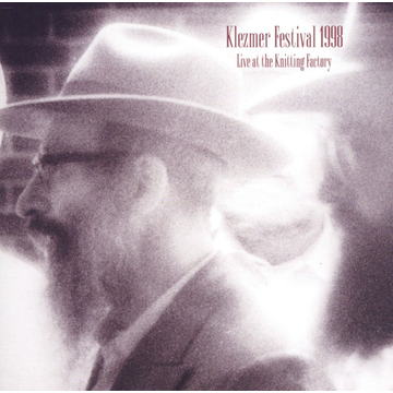 VARIOUS Klezmer Festival 1998: Live at the Knitting Factory