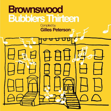 Peterson,Gilles Brownswood Bubblers Thirteen: Compiled by Gilles Peterson