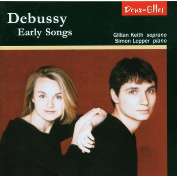 KEITH Debussy: Early Songs
