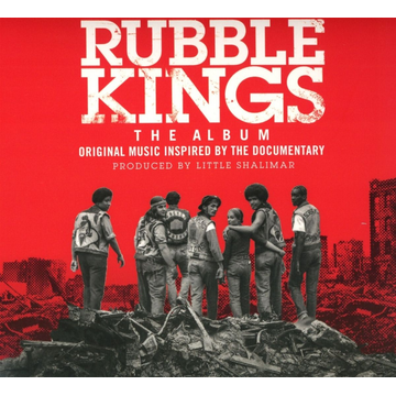 Various Rubble Kings: The Album [Original Motion Picture Soundtrack]