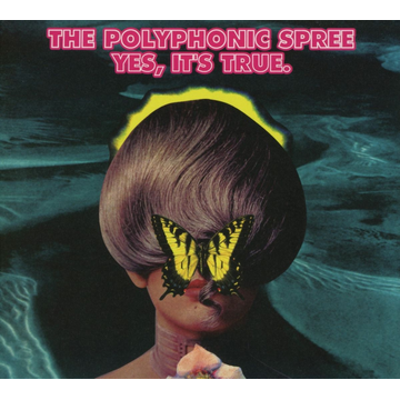 Polyphonic Spree,The Yes,It's True
