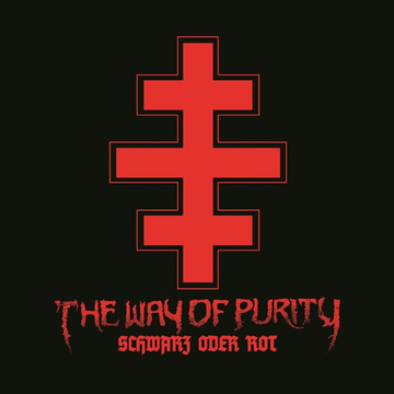 The Way Of Purity Schwarz Oder Rot