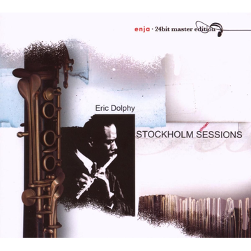 Dolphy,Eric Stockholm Sessions
