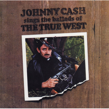 Cash,Johnny Sings the Ballads of the True West