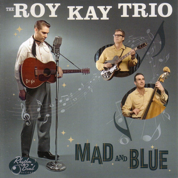 Roy Kay Trio,The Mad And Blue