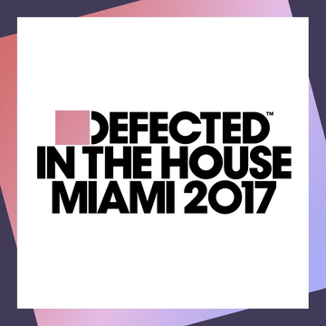 Various Defected in the House Miami 2017