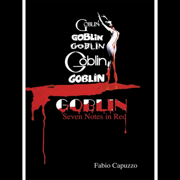 Goblin Goblin: Seven Notes In Red (Hardback)
