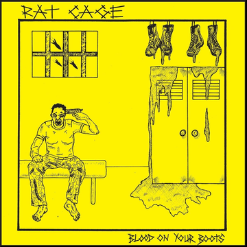Rat Cage Blood on Your Boots