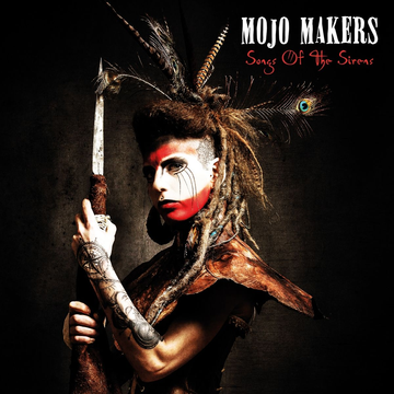 Mojo Makers Songs Of The Sirens