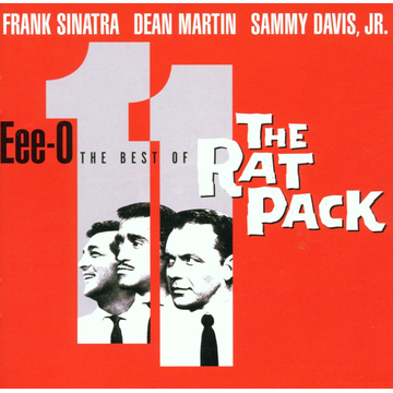 Rat Pack,The Eee-O-11: The Best of the Rat Pack