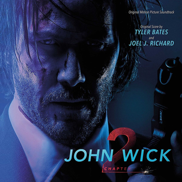 OST John Wick: Chapter 2 [Original Motion Picture Soundtrack]