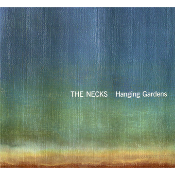 Necks,The Hanging Gardens