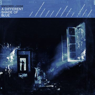 Knocked Loose Different Shade of Blue