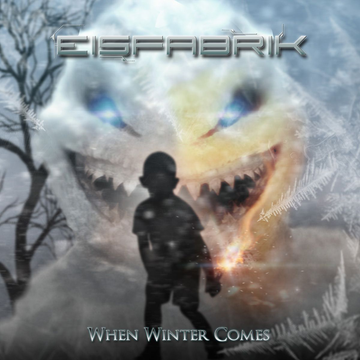 Eisfabrik When Winter Comes
