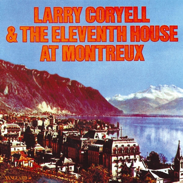 Coryell,Larry At Montreux