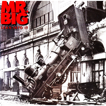 Mr.Big Lean In To It
