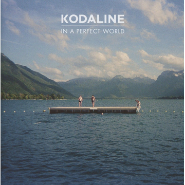 Kodaline In A Perfect World (Deluxe)