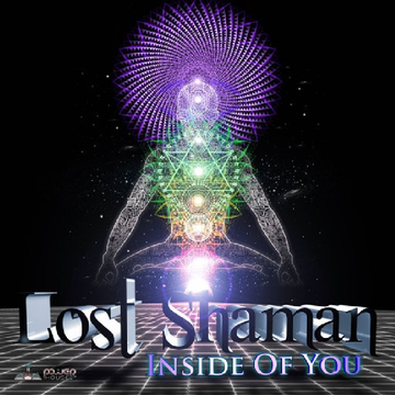 Lost Shaman Inside Of You