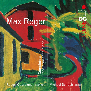 Oberaigner,Robert Max Reger: Complete Works for Clarinet and Piano