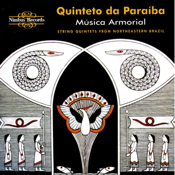 Musica Armorial Música Armorial: String Quintets from Northeastern Brazil