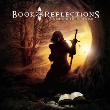 Book Of Reflections Relentless Fighter