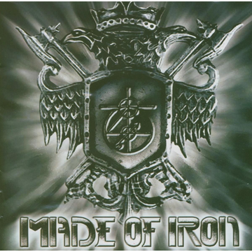 Made Of Iron Made Of Iron