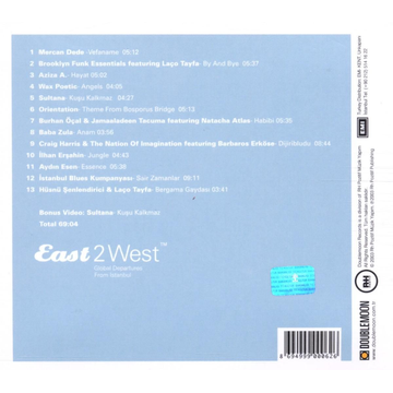 EAST2WEST East 2 West: Global Departures from Istanbul