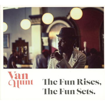 Hunt,Van Alive AG The Fun Rises, The Fun Sets CD Funk Van Hunt