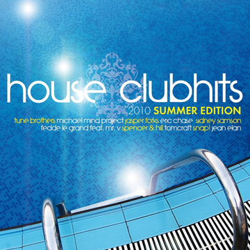 Various House Clubhits 2010.2 Summer Edition