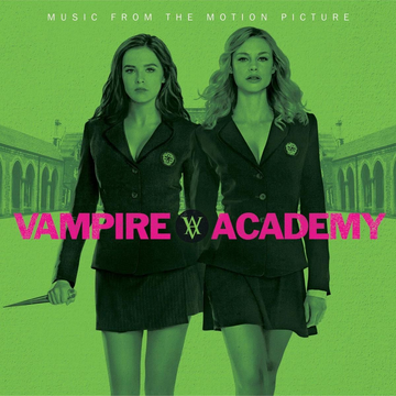 OST Vampire Academy (Music From The Motion Picture)