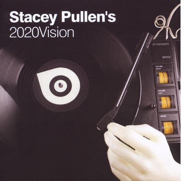 Various Stacey Pullen's 2020 Vision