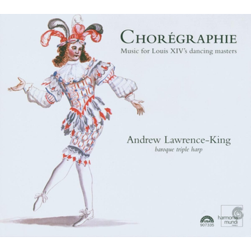 Lawrence-King,Andrew Chorégraphie: Music for Louis XIV's dancing masters