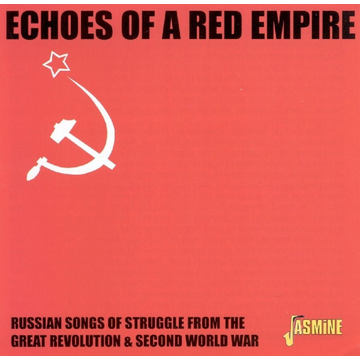 Soviet Army Ensemble Jasmine Records RUSSIAN ARMY ENSEMBLE - Echoes Of A Red Empire: Russian Songs Of Struggle CD