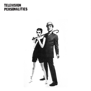 Television Personalities ...And Don't the Kids Just Love It