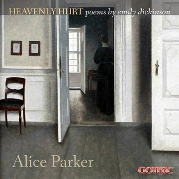 Parker,Alice Alice Parker: Heavenly Hurt - Poems by Emily Dickinson