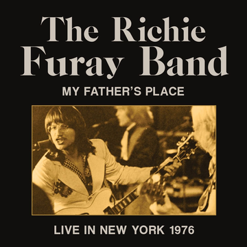 Furay,Richie Band My Father's Place, 1976