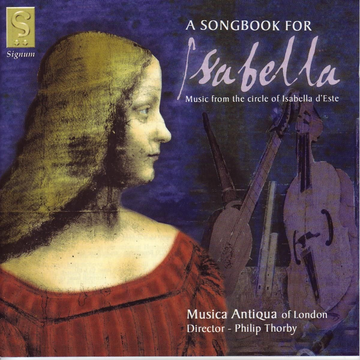 Wilkinson/Thorby/Musica Antiqua Of Londo Songbook for Isabella