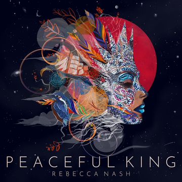 Nash,Rebecca Peaceful King-Deluxe Edition