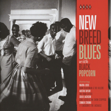 Various New Breed Blues With Black Popcorn